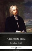 A Journal to Stella by Jonathan Swift - Delphi Classics (Illustrated)