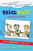 Big Nate Compilation 2: Here Goes Nothing (Big Nate)