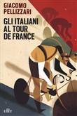Gli italiani al Tour de France. Con ebook