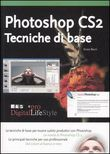 Photoshop CS2. Tecniche di base