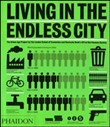 Living in the endless city. Ediz. inglese