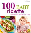 100 baby ricette. l'alime...