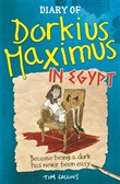 Diary Of Dorkius Maximus In Egypt