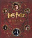 Harry Potter. La magia dei film. Ediz. deluxe