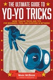 The Ultimate Guide to Yo-Yo Tricks