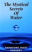The Mystical Secrets Of Water