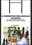 Il marketing relazionale in banca