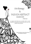 Art-therapy & Fashion abstract. Coloring book