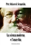 La scienza moderna e l'anarchia