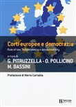Corti europee e democrazia. Rule of law, indipendenza e accountability