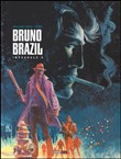 Bruno Brazil. L'integrale Vol. 2