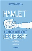 Hamlet. Leader without leadership