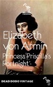 Princess Priscilla's Fortnight