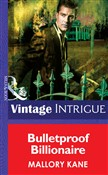 Bulletproof Billionaire (Mills & Boon Intrigue) (New Orleans Confidential, Book 2)