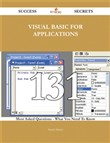 Visual Basic for Applications 131 Success Secrets - 131 Most Asked Questions On Visual Basic for Applications - What You Need To Know