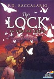 La sfida dei ribelli. The Lock Vol. 5
