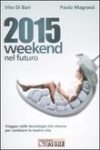2015 weekend nel futuro