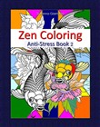 Zen Coloring: Anti-Stress Book 2