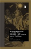 Women's Movements and Public Policy in Europe, Latin America, and the Caribbean