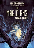 The Magicians: Alice's Story Original Graphic Novel