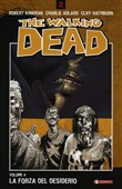 La forza del destino. The Walking Dead. Vol. 4
