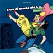 L'era di Nembo Kid & C.. Vol. 1: 1939-1970