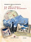 Da Gallipoli al monte Everest