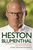 Heston Blumenthal - The Biography of the World's Most Brilliant Master Chef
