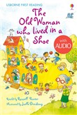 The Old Woman Who Lived in a Shoe: Usborne First Reading: Level Two