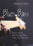 Blues bass. Breve storia del Chicago Blues e dei suoi bassisti