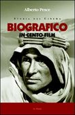 Storia del cinema biografico in cento film