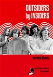 Outsiders by insiders