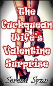 The Cuckquean Wife's Valentine Surprise
