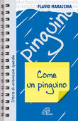 Come un pinguino