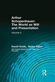 Arthur Schopenhauer: The World as Will and Presentation