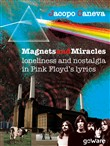 Magnets and miracles. Loneliness and nostalgia in Pink Floyd's lyrics