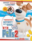 Pets 2. Vita da animali. Activity book. Ediz. illustrata