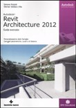 Revit Architecture 2012. Guida avanzata