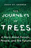 The Journeys of Trees: A Story about Forests, People, and the Future