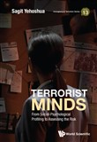 Terrorist Minds: From Social-psychological Profiling To Assessing The Risk