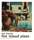 Fire island pines. Polaroids 1975-1983