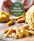 Milan Lombardy. Favourite recipes