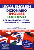 500/A - Legal English. Dizionario Inglese Italiano, per la pratica legale, l'Università  e i concorsi