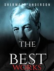 Sherwood Anderson: The Best Works
