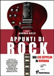 Appunti di rock. Dai Led Zeppelin ai Nirvana
