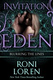 Blurring the Lines (Invitation to Eden)