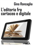 L'editoria tra cartaceo e digitale