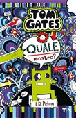 Quale mostro? Tom gates. Vol. 15