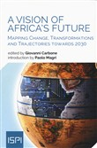 A vision of Africa's future. Mapping change, transformations and trajectories towards 2030