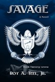 Savage: The Iron Eagle Series Book: Twenty-Seven